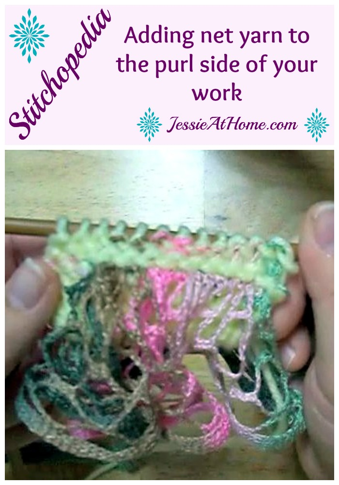 Stitchopedia - adding net yarn to the purl side of your work
