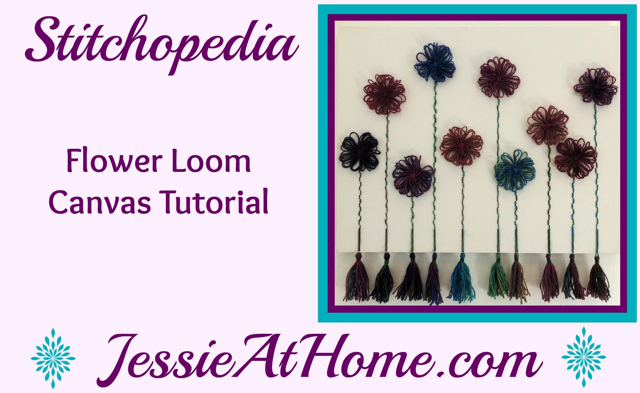 Stitchopedia Flower Loom Canvas Tutorial