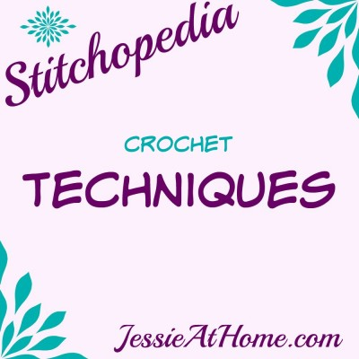 Stitchopedia Crochet Techniques