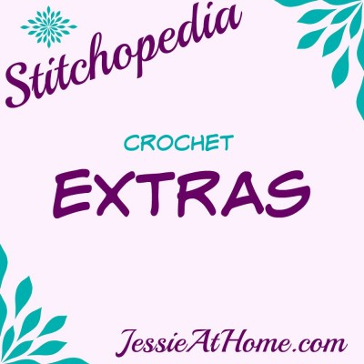 Stitchopedia Crochet Extras