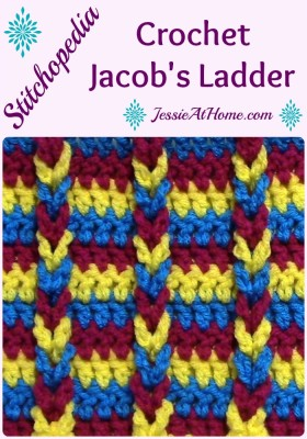 Stitchopedia ~ Jacob's Ladder Crochet from Jessie At Home
