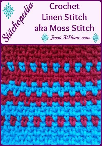 Stitchopedia~Crochet Linen Stitch aka Moss Stitch