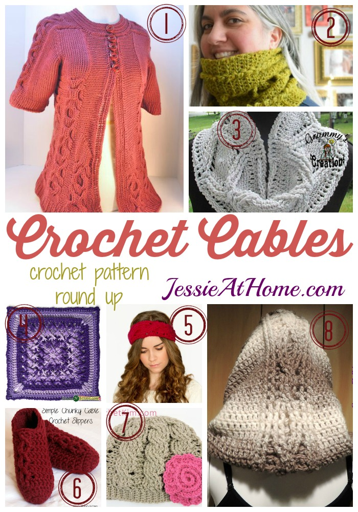Crochet Cables ~ Crochet Pattern Round Up from Jessie At Home