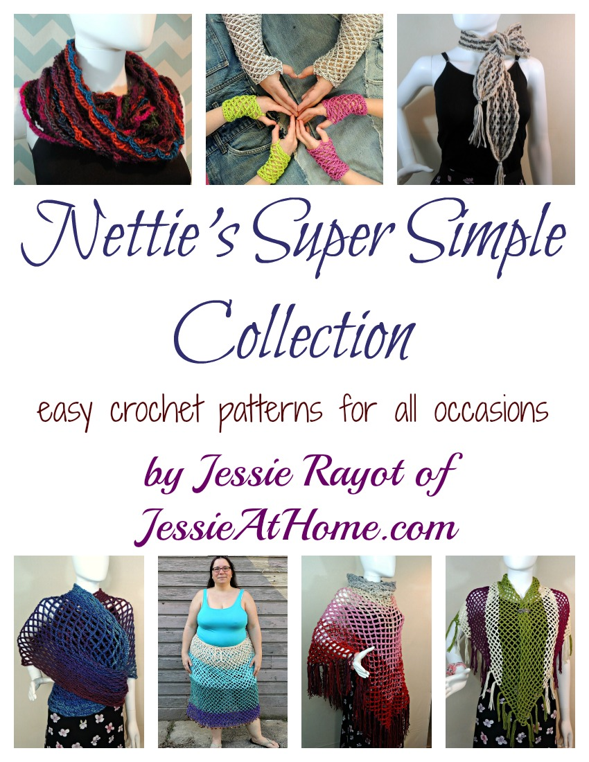 Nettie's Super Simple Collection - easy crochet patterns for all occasions by Jessie At Home
