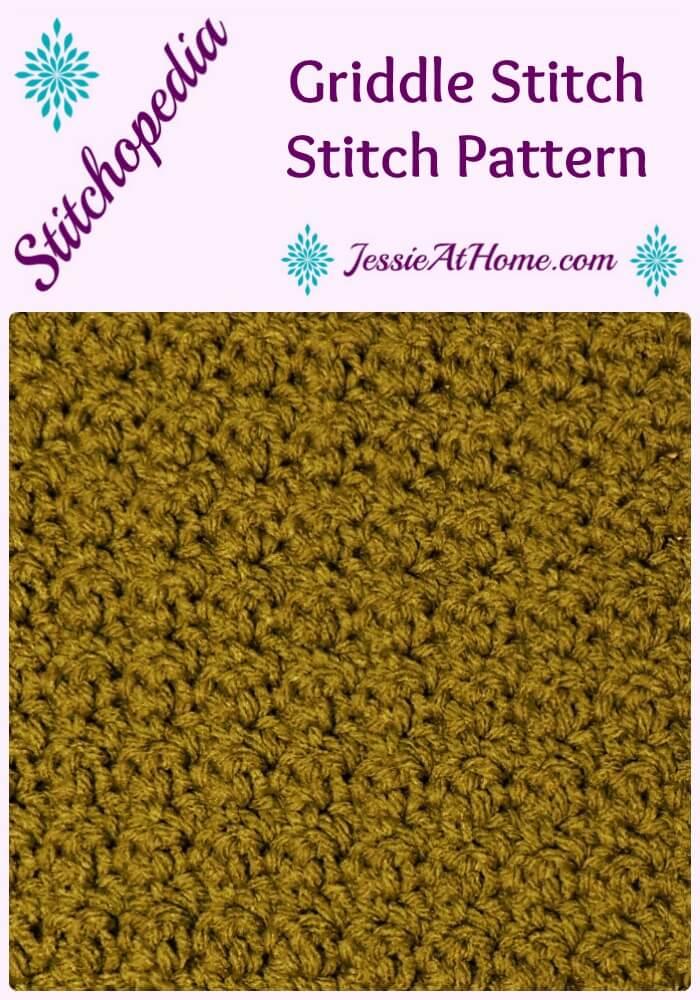 Stitchopedia - Griddle Stitch from Jessie At Home Pinterest
