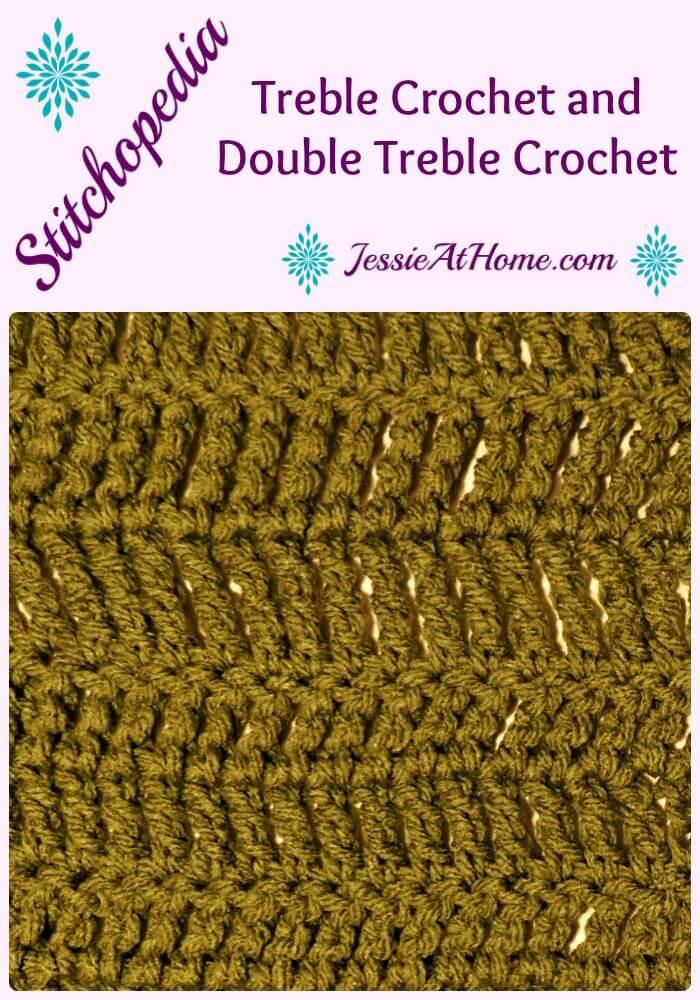Stitchopedia Treble Crochet and Double Treble Crochet from Jessie At Home Pinterest