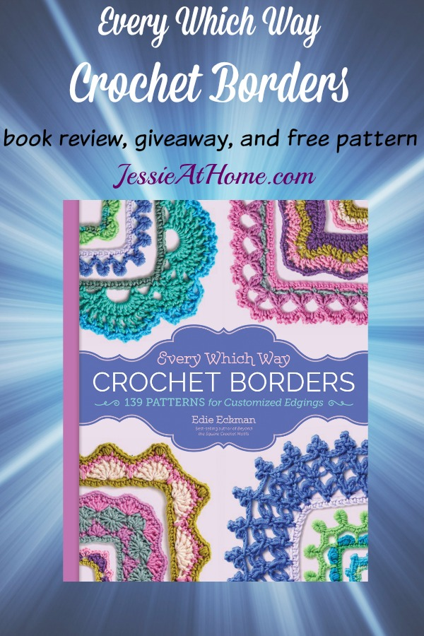 Every Which Way Crochet Borders Book Review Giveaway And Free