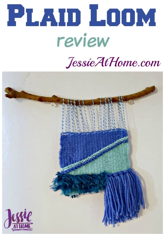Plaid Loom Review from Jessie At Home