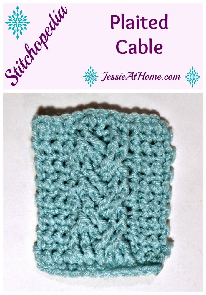 Stitchopedia Plaited Cable from Jessie At Home