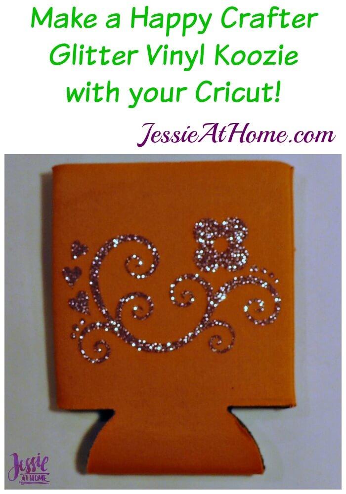 Happy Crafter Glitter Vinyl Koozie by Jessie At Home