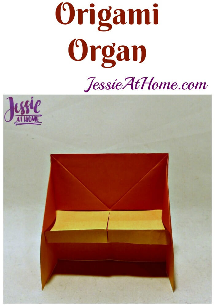Origami Organ from Jessie At Home