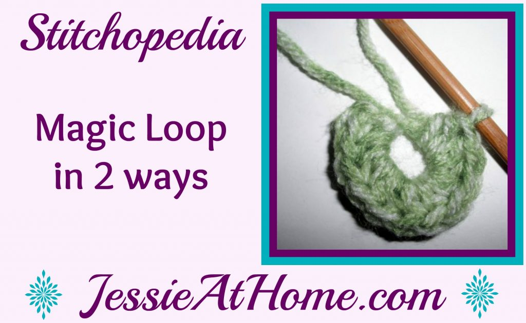 Stitchopedia - Magic loop in 2 ways video cover