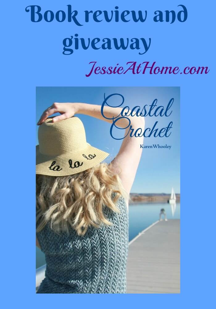 Coastal Crochet book review and giveaway from Jessie At Home