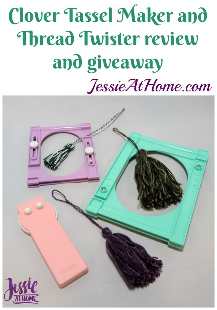 Clover Tassel Maker and Thread Twister review and giveaway from Jessie At Home