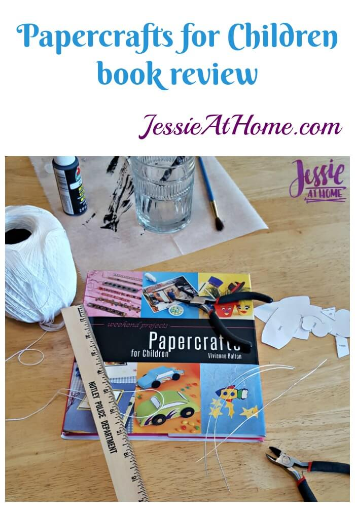 Papercrafts for Children book review from Jessie At Home