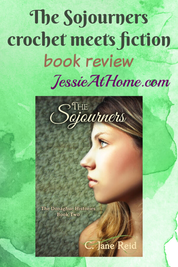 The Sojourners - crochet meets fiction - book review from Jessie At Home