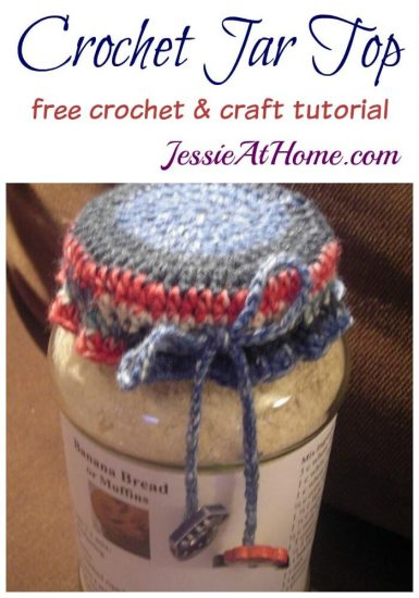 Crochet Jar Top free crochet and craft tutorial by Jessie At Home