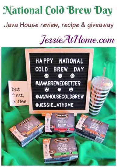 National Cold Brew Day - Java House review, recipe & giveaway from Jessie At Home