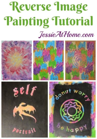 Reverse Image Painting Tutorial by Jessie At Home