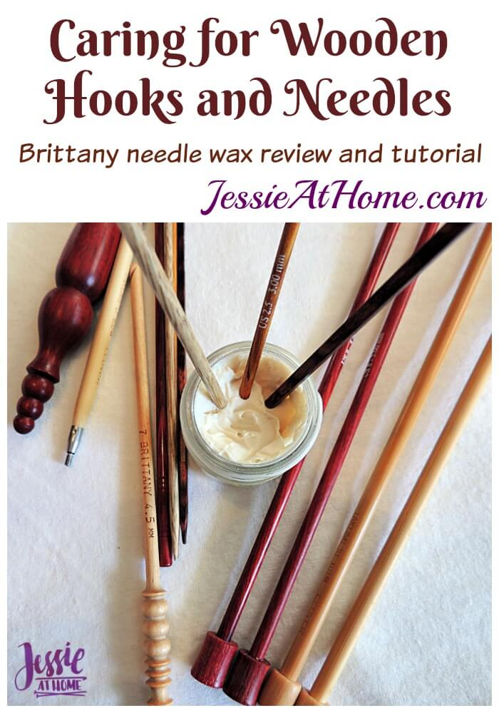 Caring for Wooden Crochet Hooks and Knitting Needles from Jessie At Home