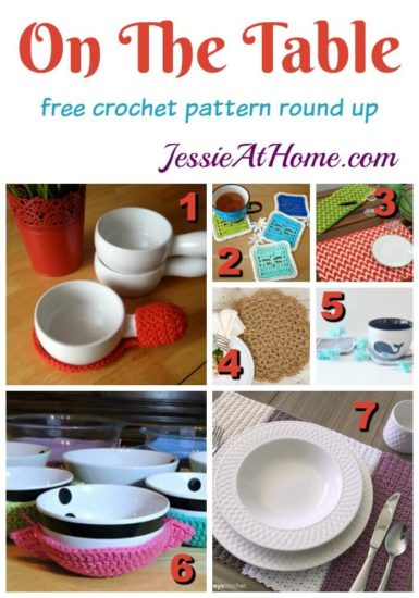 On The Table free crochet pattern round up from Jessie At Home