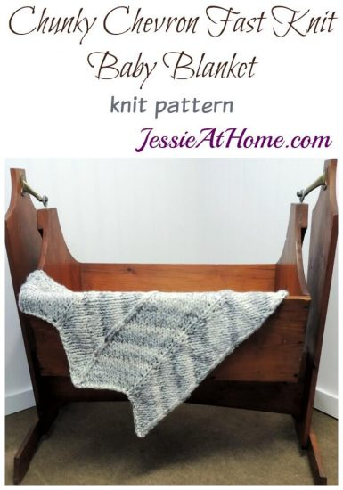 Chunky Chevron Fast Knit Baby Blanket - knit pattern by Jessie At Home