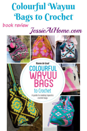 Tapestry Crochet Bags - Colourful Wayuu Bags to Crochet review from Jessie At Home