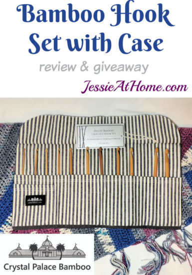 Bamboo Crochet Hook Set with Case from Crystal Palace review from Jessie At Home